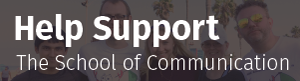 Help support The School of Communication